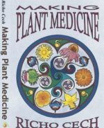 making-plant-medicine-by-richo-cech-243x300